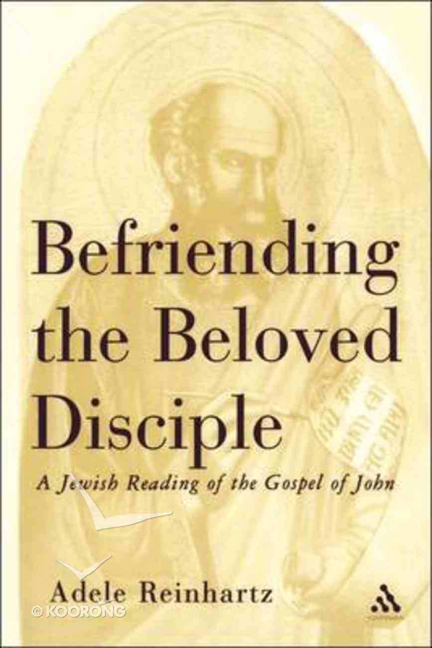 Befriending the Beloved Disciple Hardback