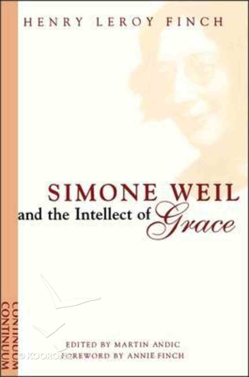Simone Weil and the Intellect of Grace Paperback