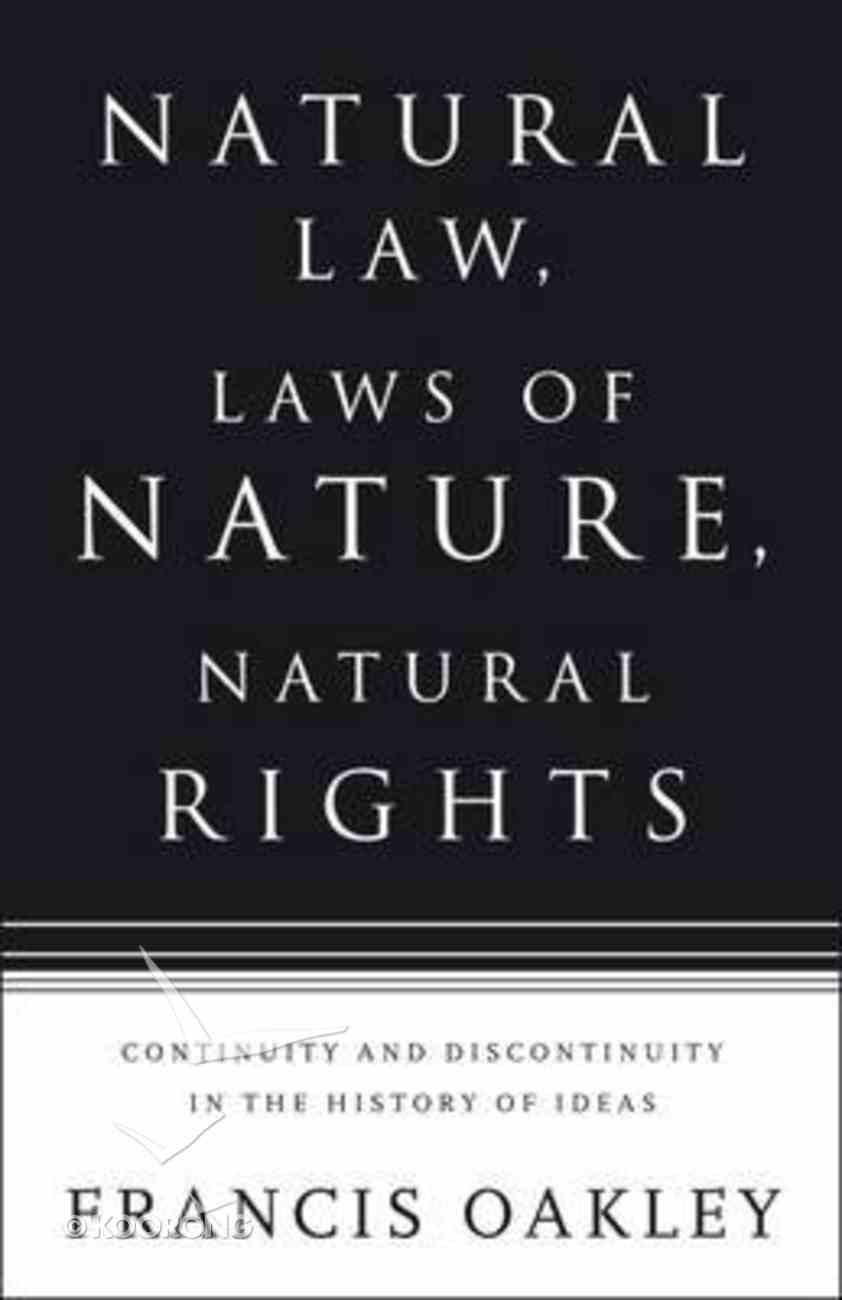 Natural Law, Laws of Nature, Natural Rights Hardback