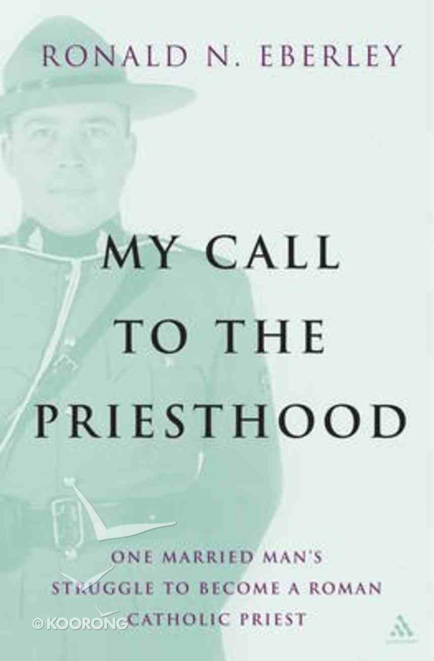 My Call to the Priesthood Paperback