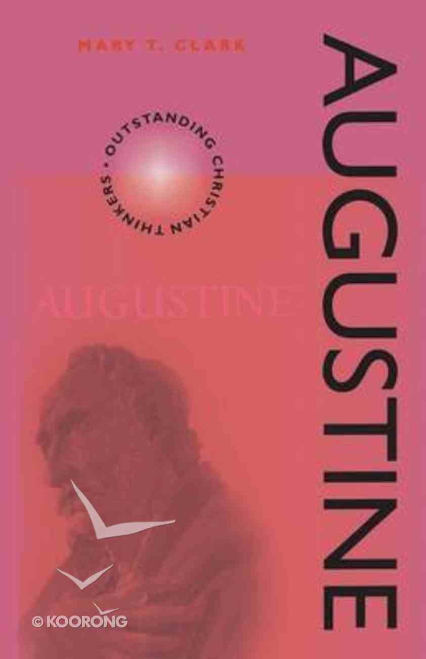 Augustine (Outstanding Christian Thinkers Series) Paperback