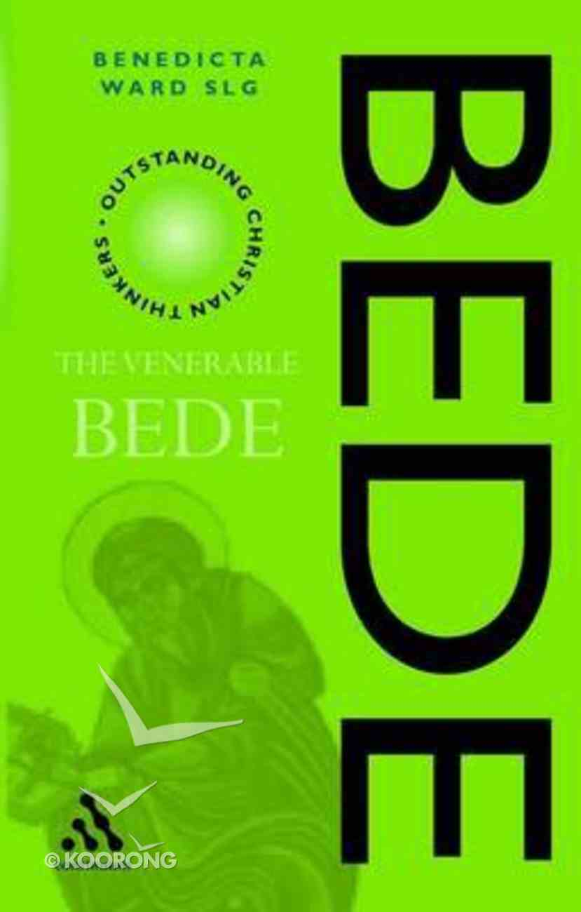 The Venerable Bede (Outstanding Christian Thinkers Series) Paperback