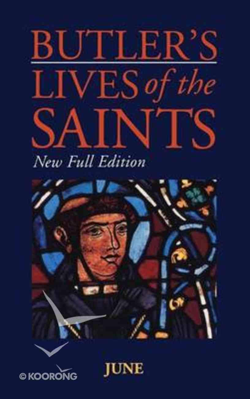 June (Butler's Lives Of The Saints Series) Hardback