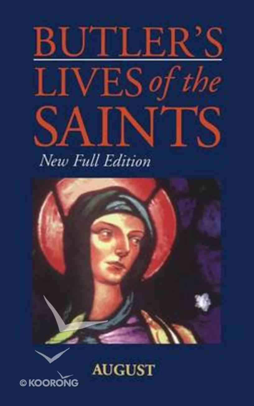 August (Butler's Lives Of The Saints Series) Hardback