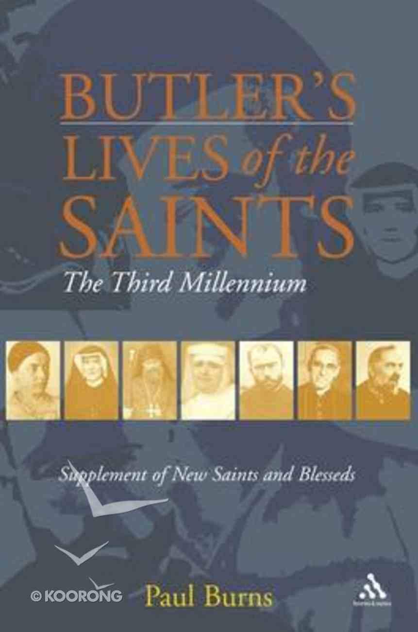Butler's Saints of the Third Millennium Paperback