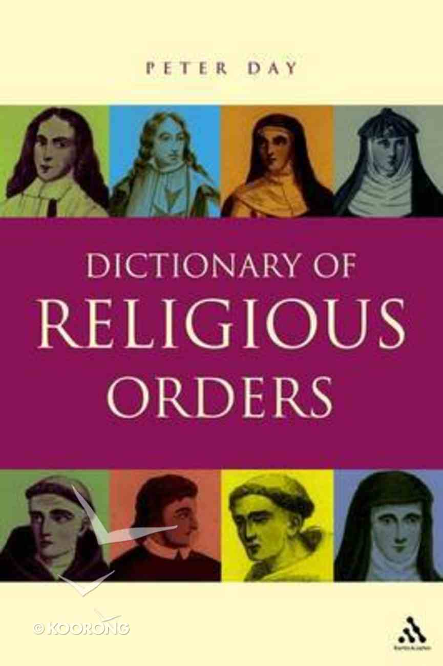 Dictionary of Religious Orders Paperback
