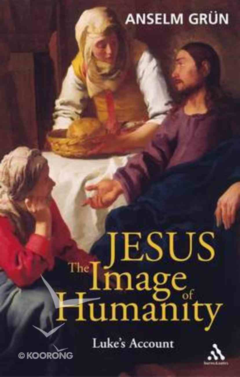 Jesus, the Image of Humanity Paperback