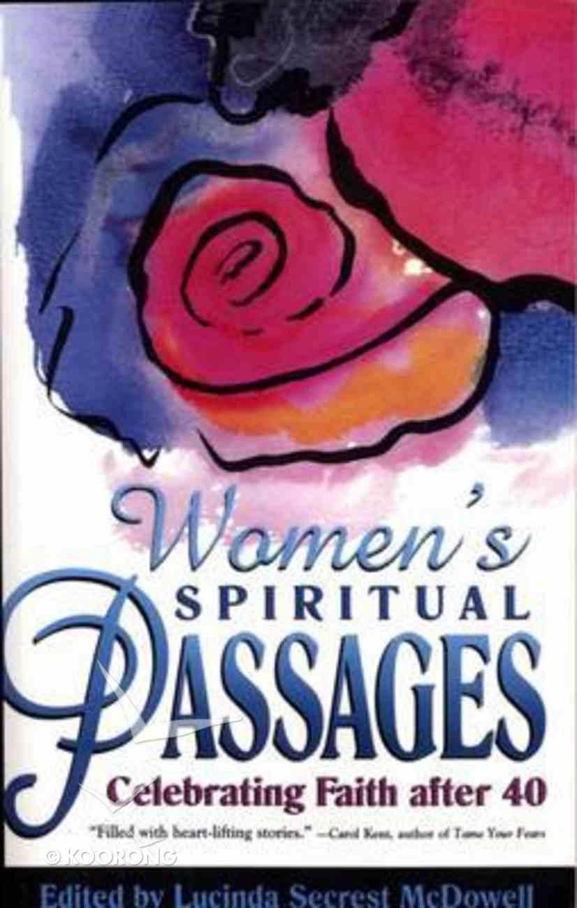 Women's Spiritual Passages: Celebrating Faith After 40 Paperback