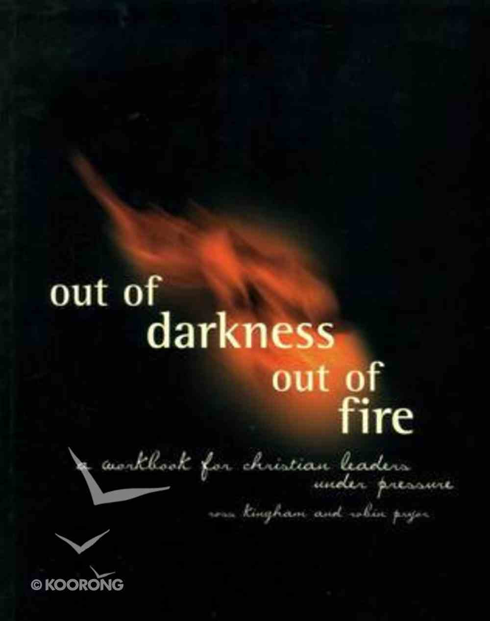 Out of Darkness Out of Fire Paperback