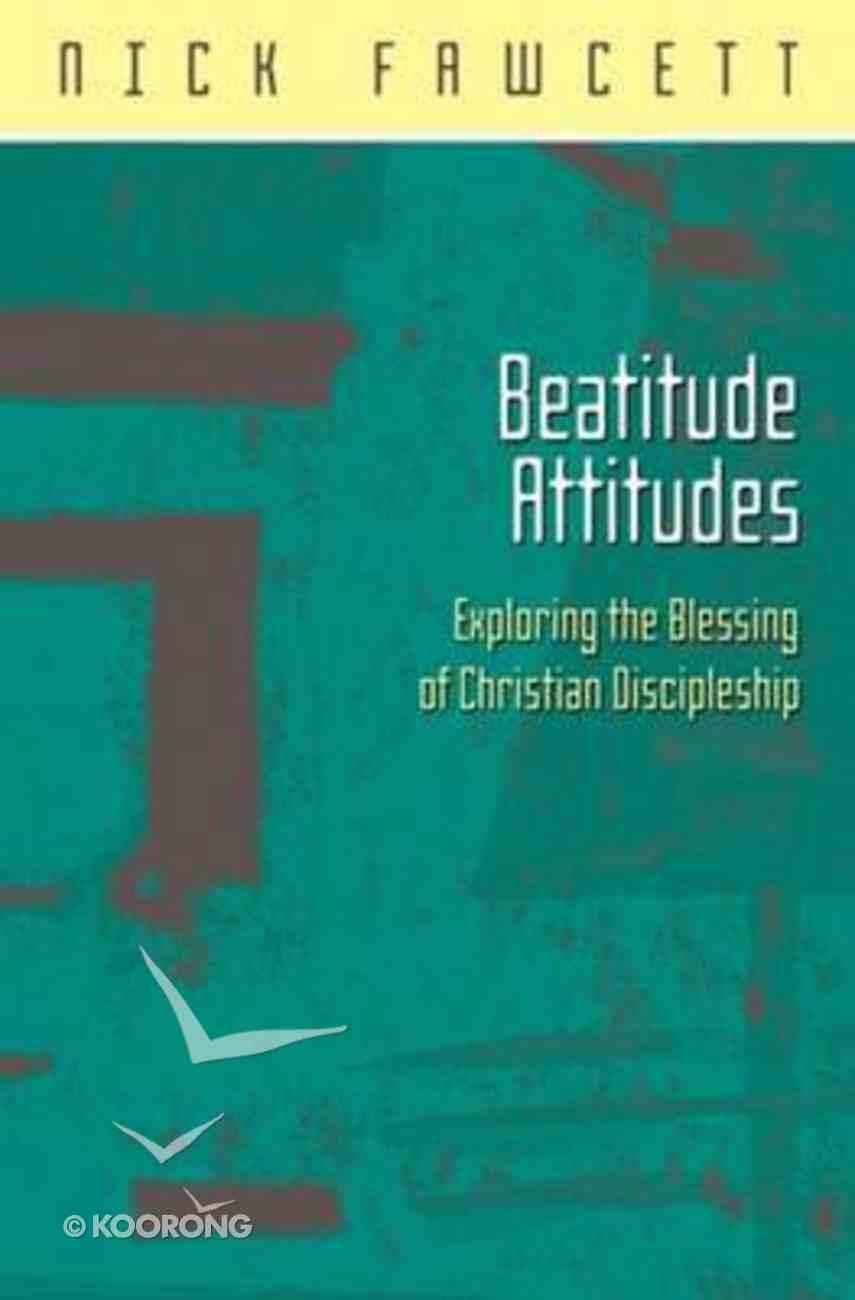 Beatitude Attitudes Paperback