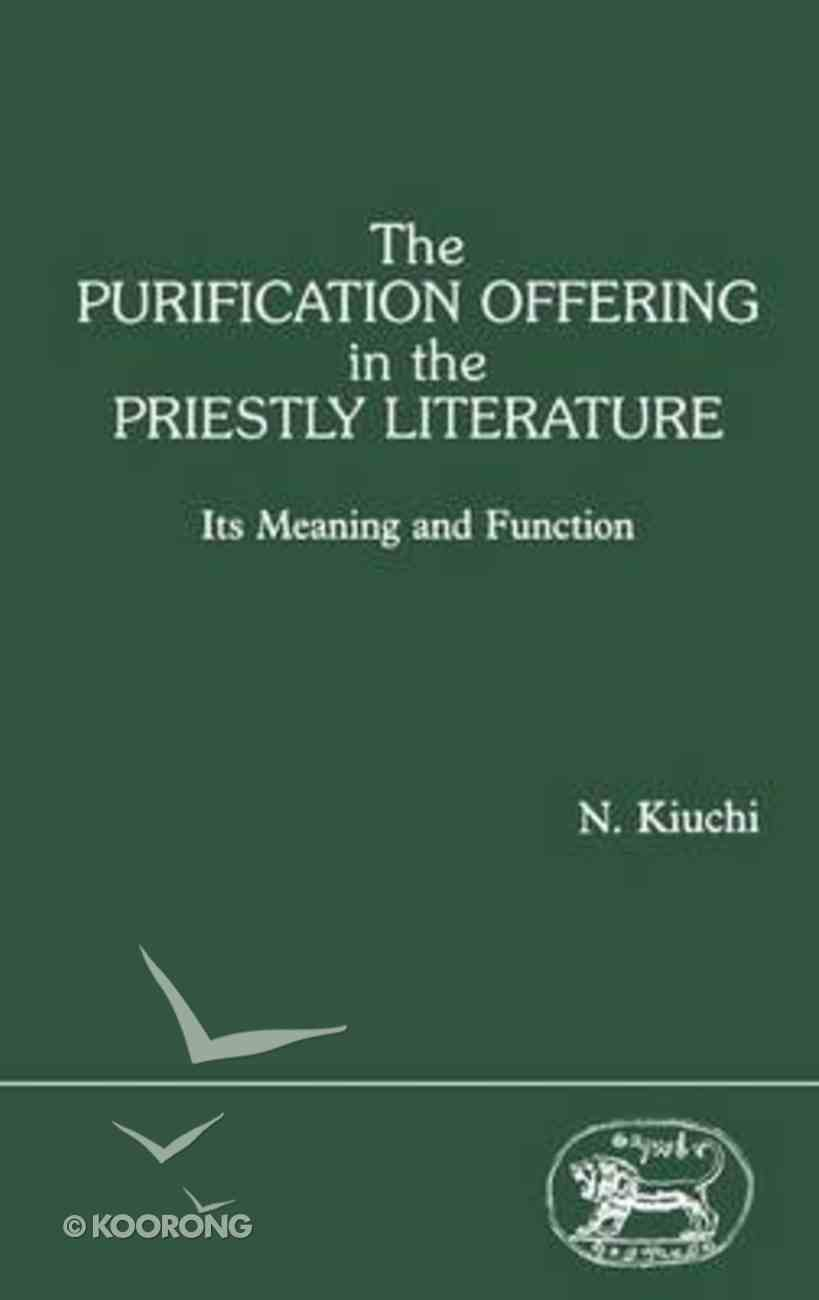 Purification Offering in Priestly Literature Meaning and Function Paperback