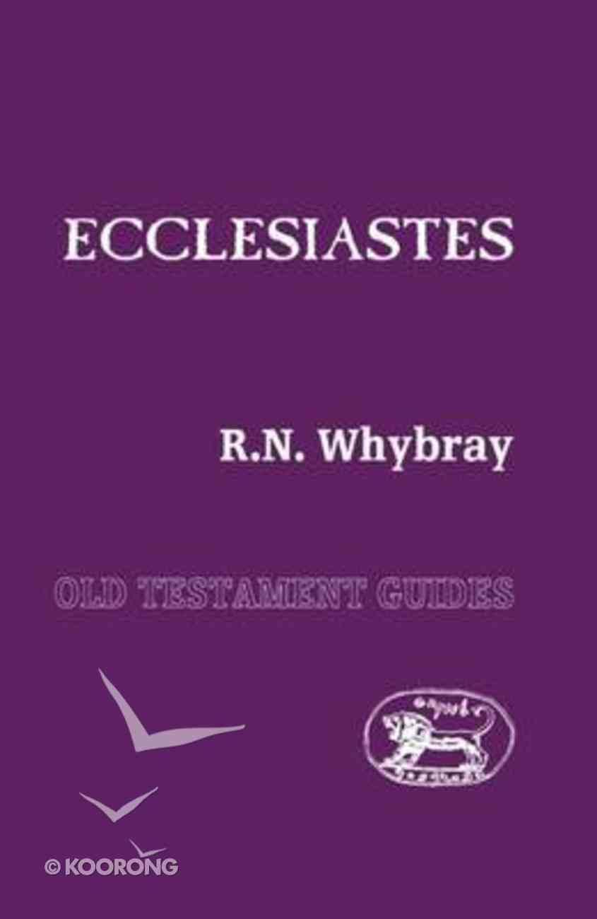 Ecclesiastes (Old Testament Guides Series) Paperback