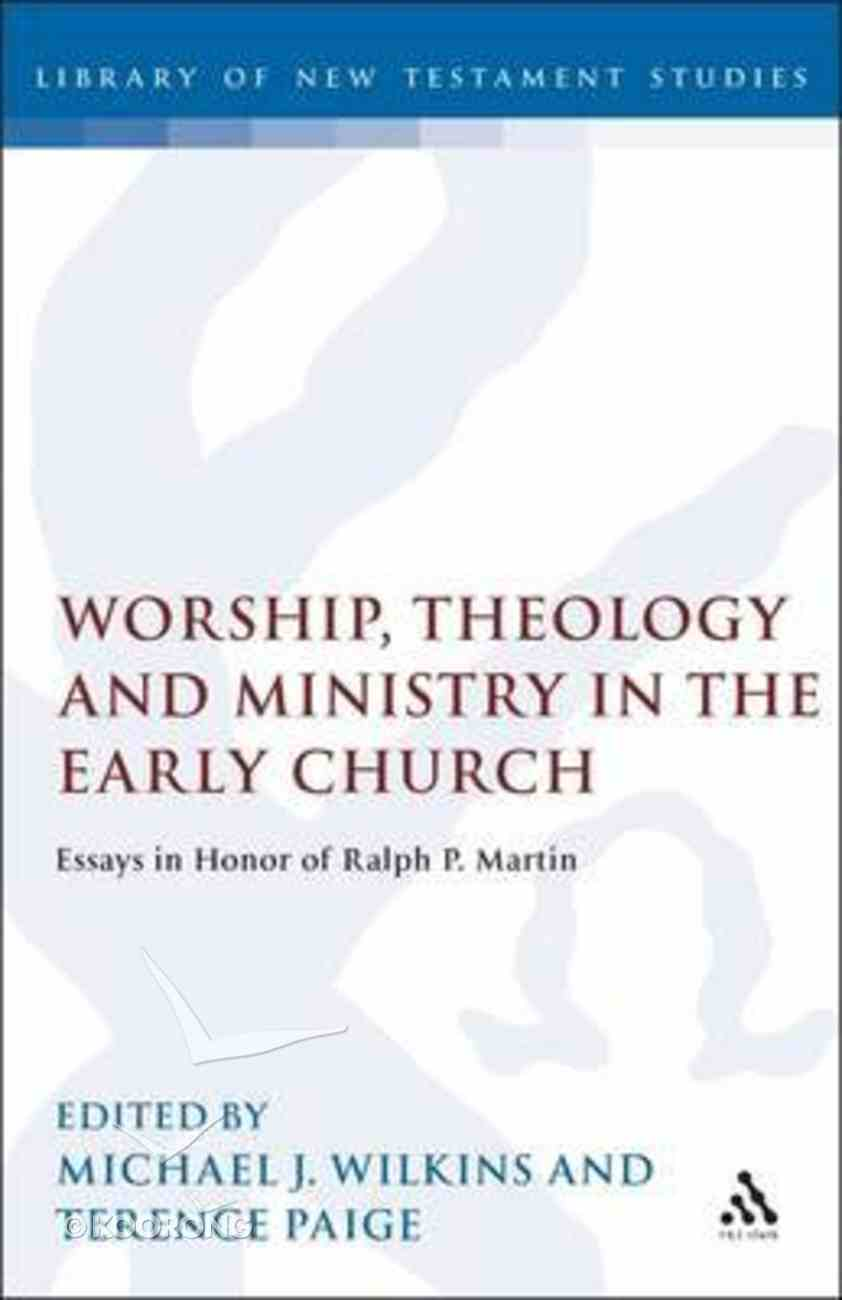 Worship, Theology and Ministry in Early Church Hardback