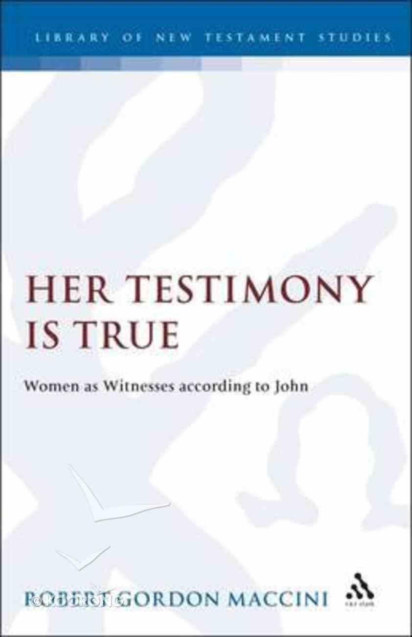 Her Testimony is True Hardback