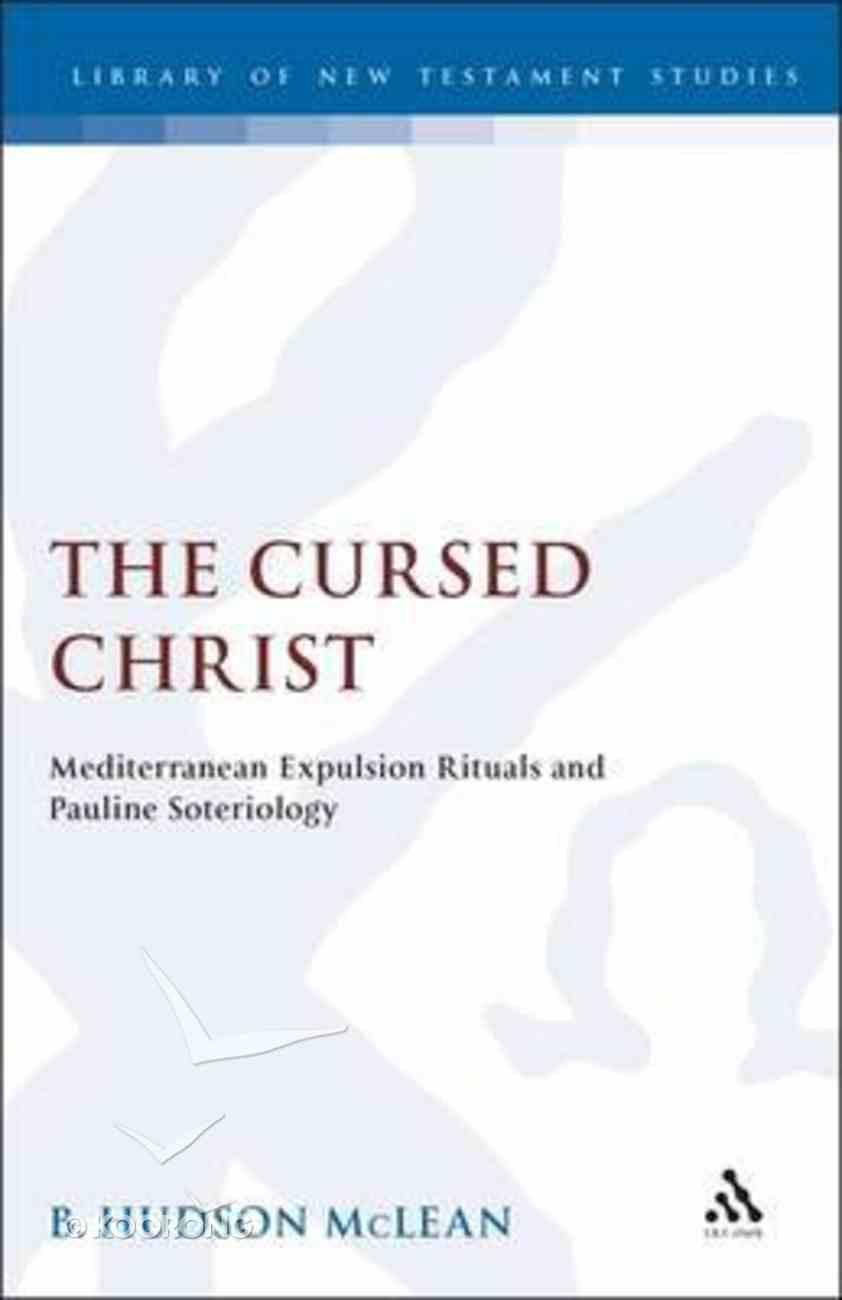 The Cursed Christ Hardback
