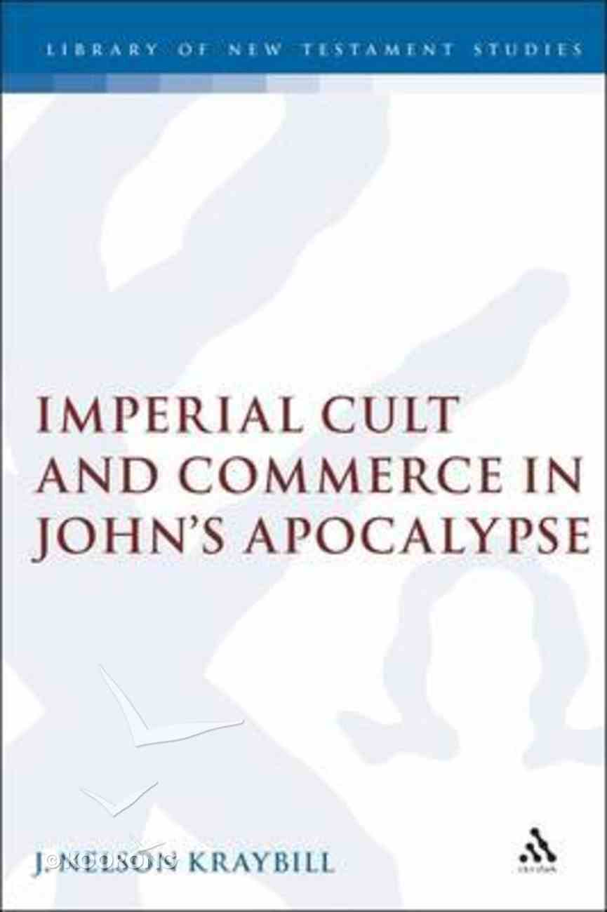 Imperial Cult and Commerce in John's Apocalypse Hardback