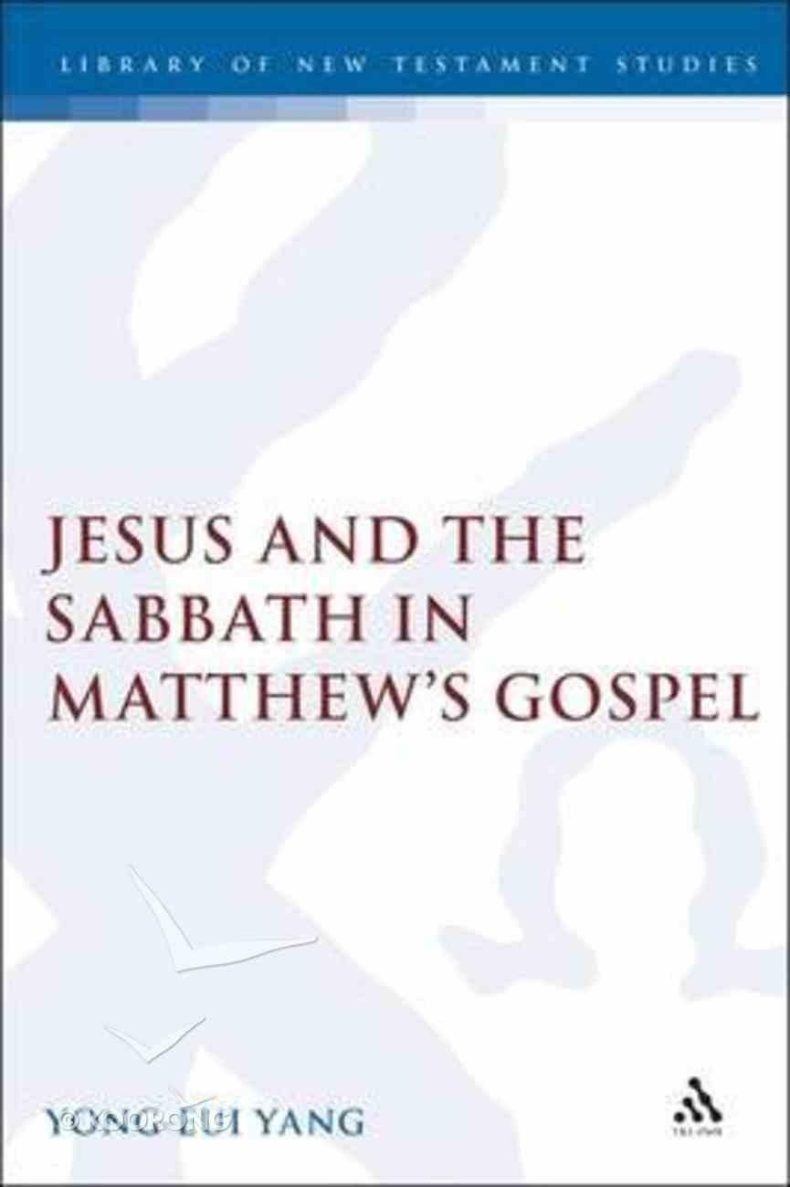 Jesus and the Sabbath in Matthew's Gospel Hardback