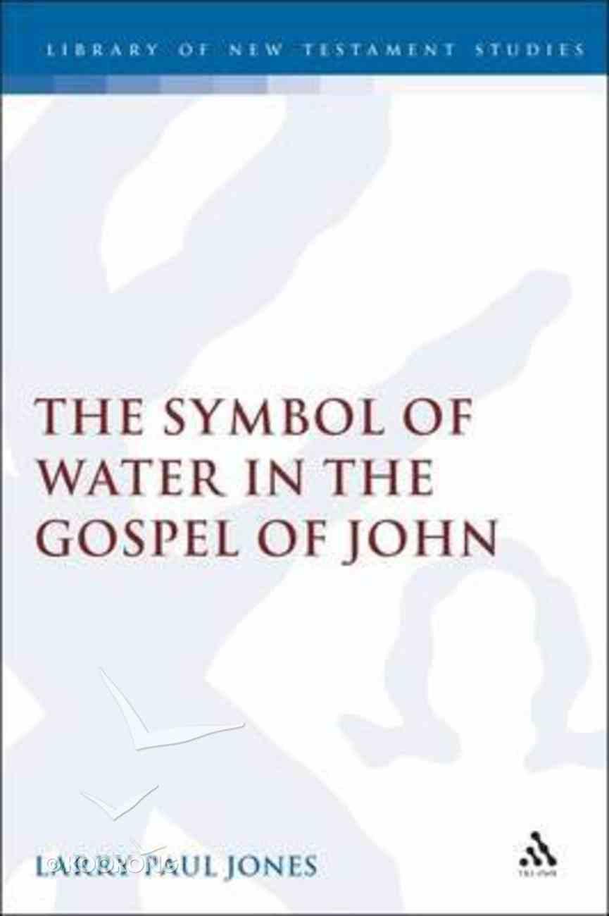 Symbol of Water in the Gospel of John Hardback