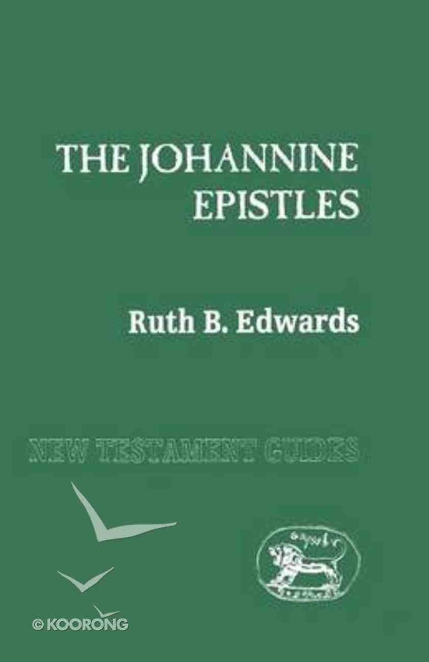 Johannine Epistles (New Testament Guide Series) Paperback