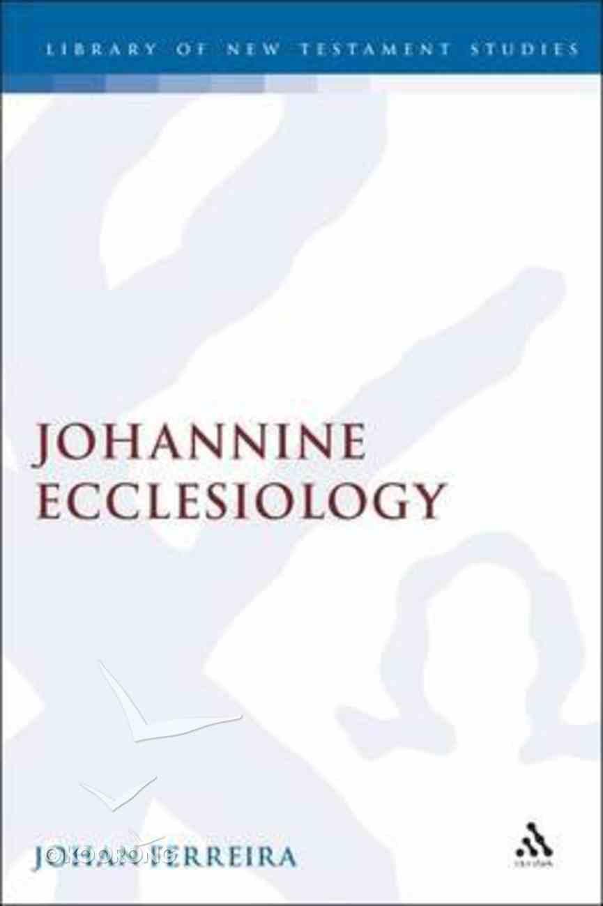 Johannine Ecclesiology Hardback
