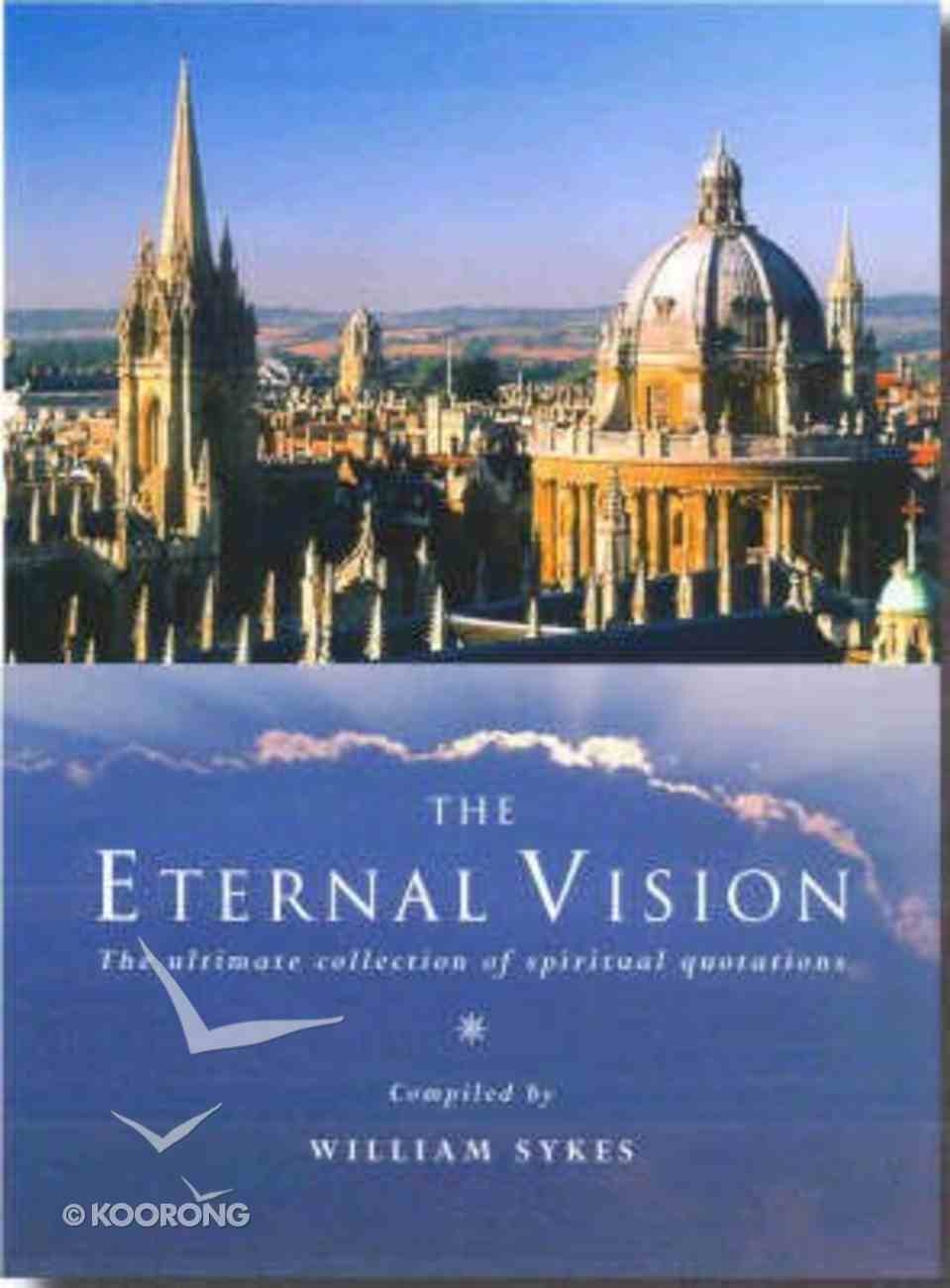 The Eternal Vision Hardback
