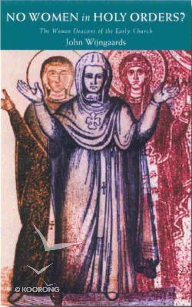 No Women in Holy Orders? Paperback