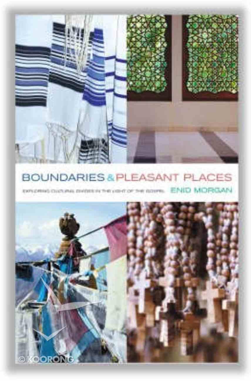 Boundaries and Pleasant Places Paperback