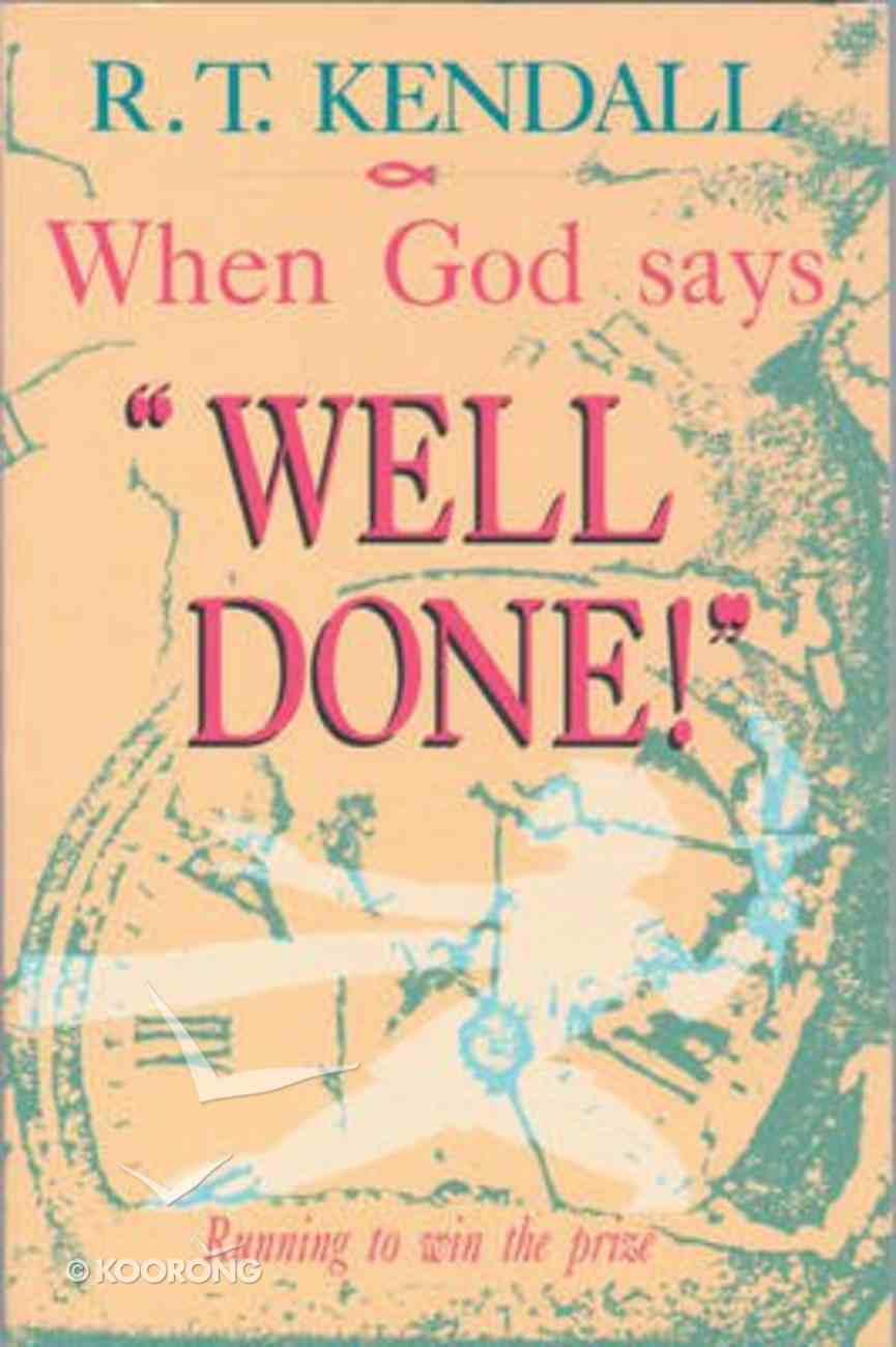When God Says Well Done Paperback