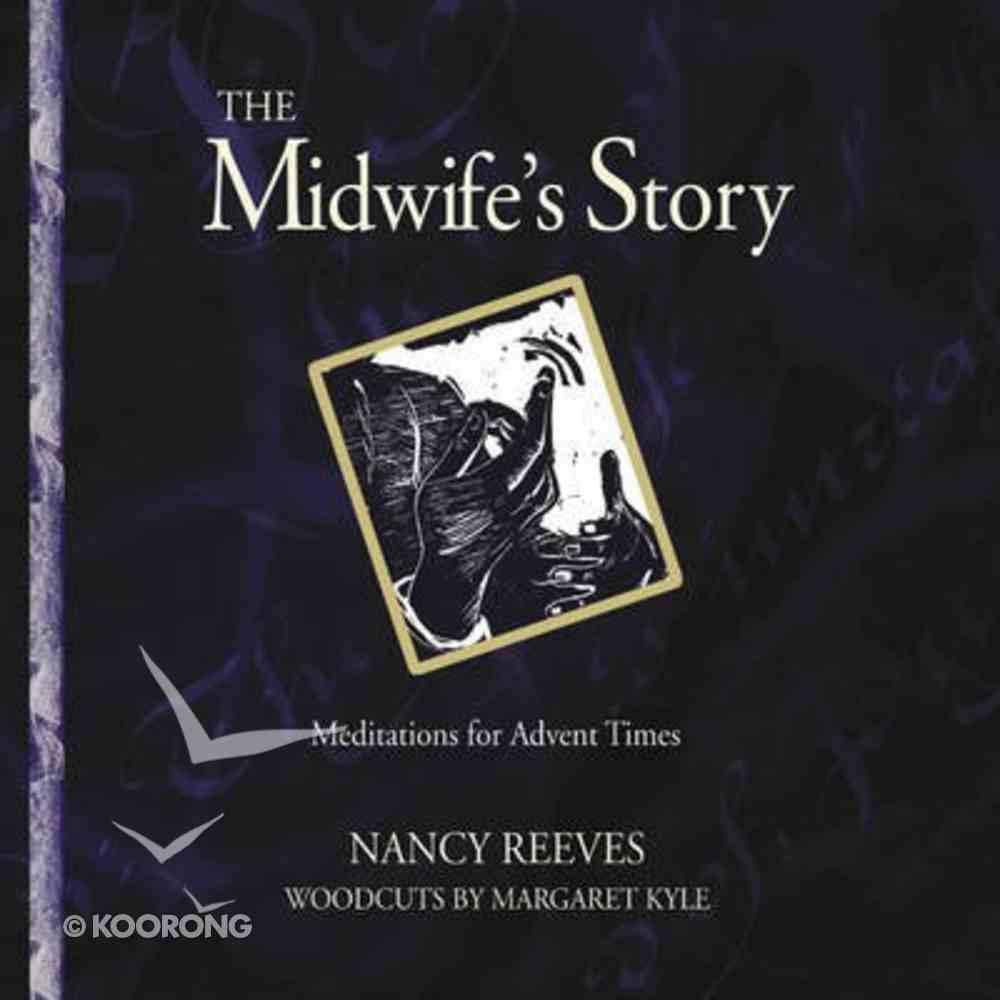 The Midwife's Story Hardback