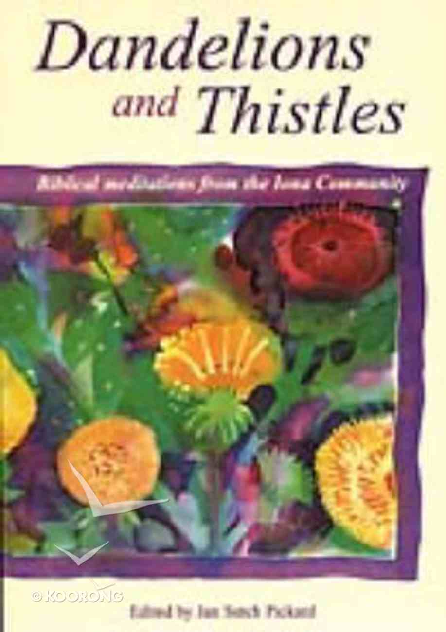 Dandelions and Thistles Paperback