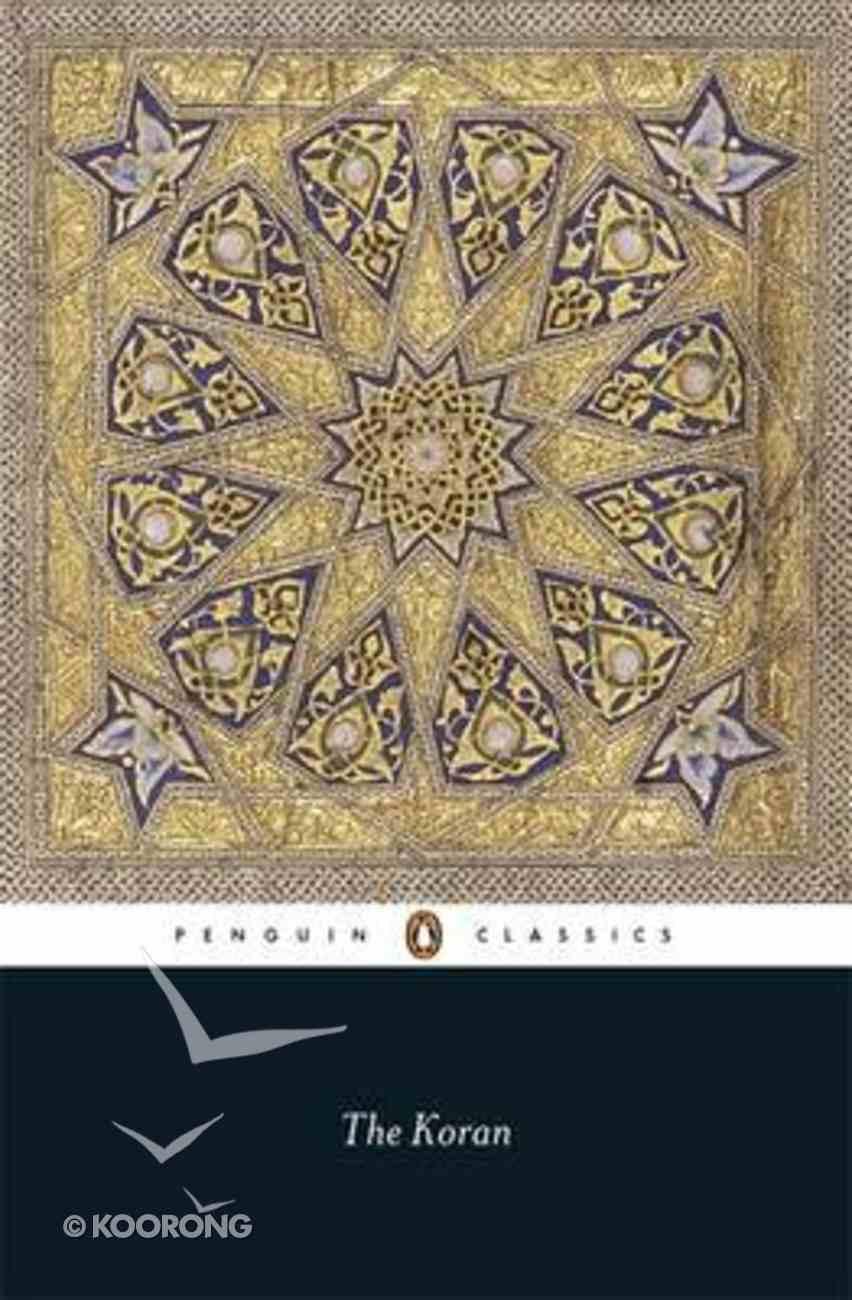 The Koran (Penguin Black Classics Series) Paperback