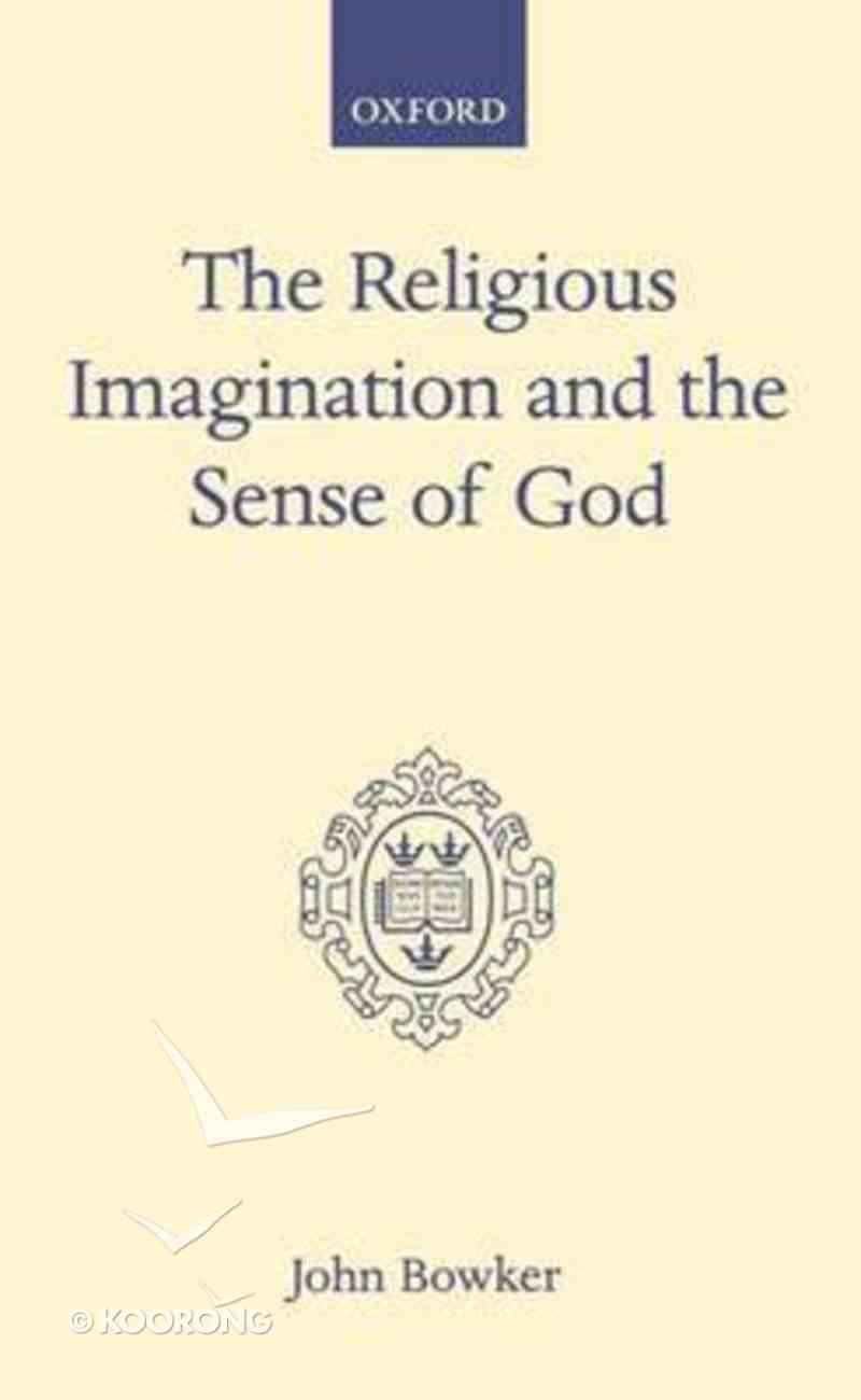 The Religious Imagination and the Sense of God Hardback