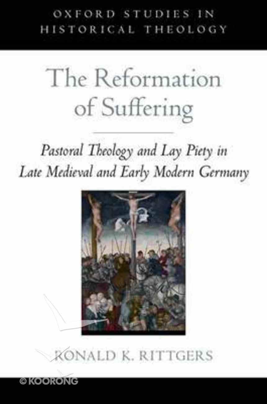 The Reformation of Suffering Hardback