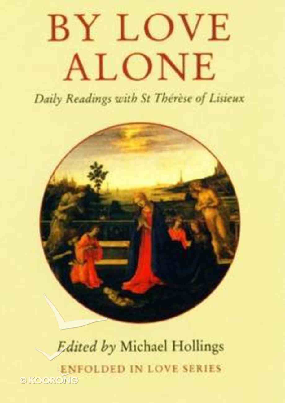 By Love Alone Paperback