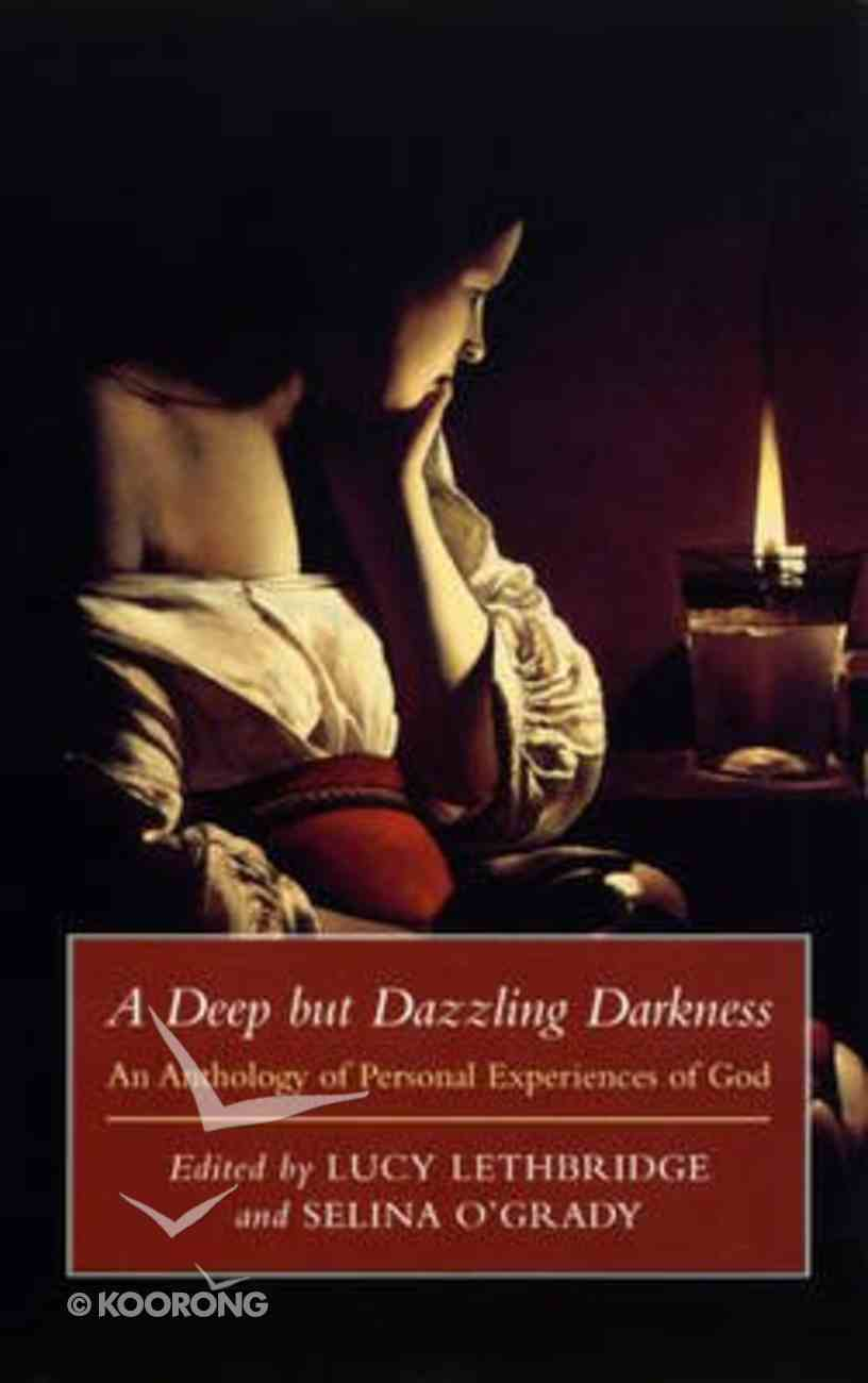 A Deep But Dazzling Darkness Paperback