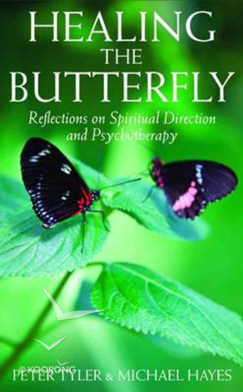 Healing the Butterfly Paperback