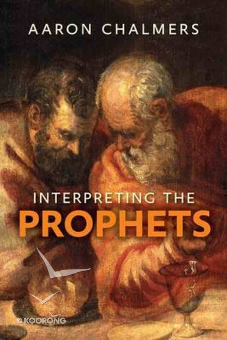 Interpreting the Prophets Paperback