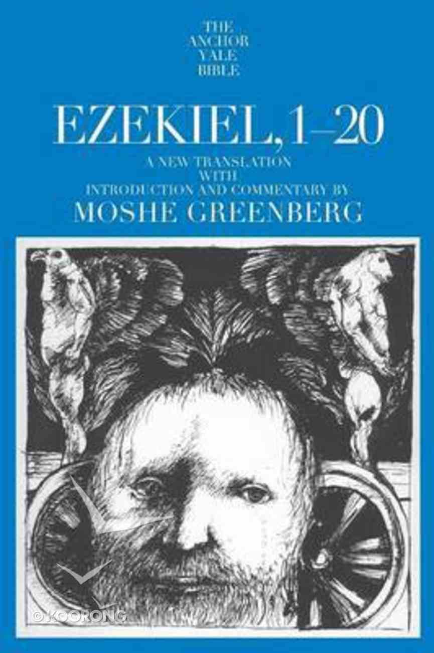 Ezekiel 1-20 (Anchor Yale Bible Commentaries Series) Paperback