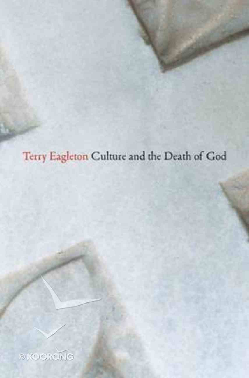 Culture and the Death of God Hardback