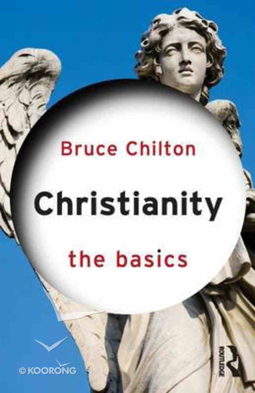 Christianity: The Basics Paperback