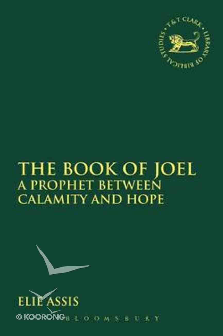 The Book of Joel (Library Of Hebrew Bible/old Testament Studies Series) Paperback