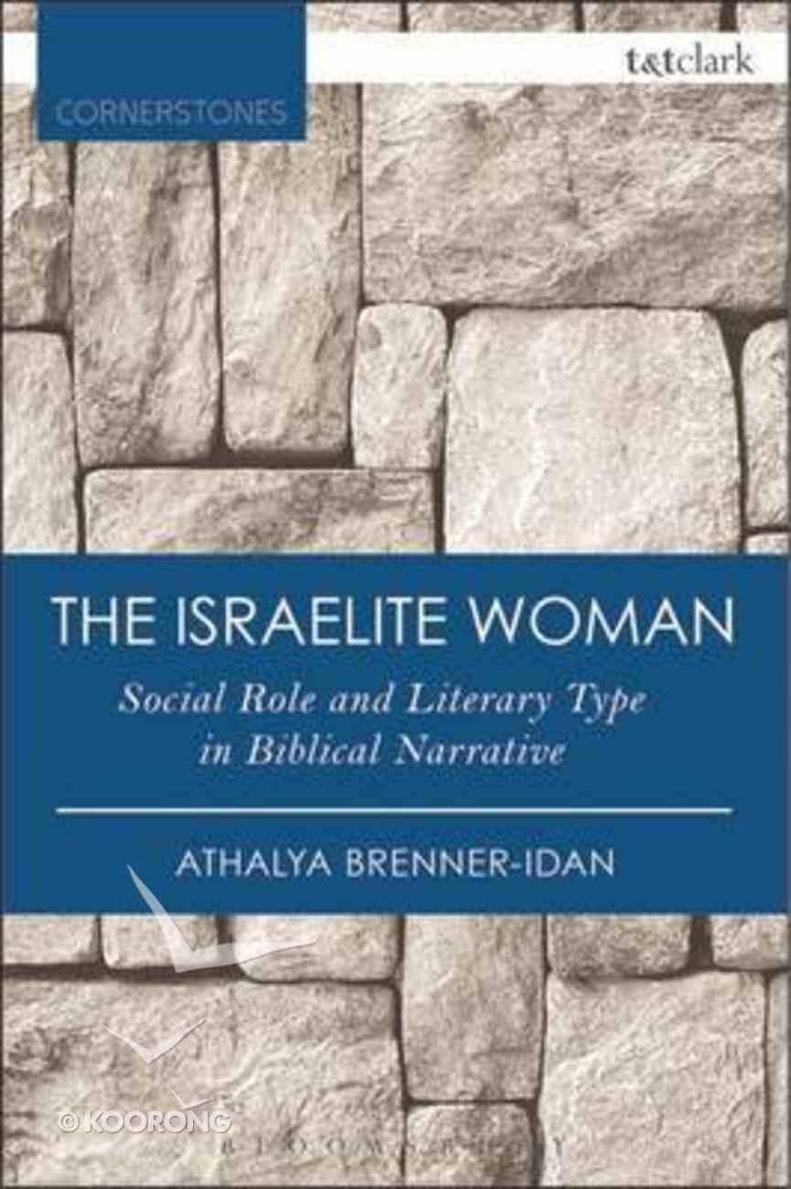 The Israelite Woman (T&t Clark Cornerstones Series) Paperback