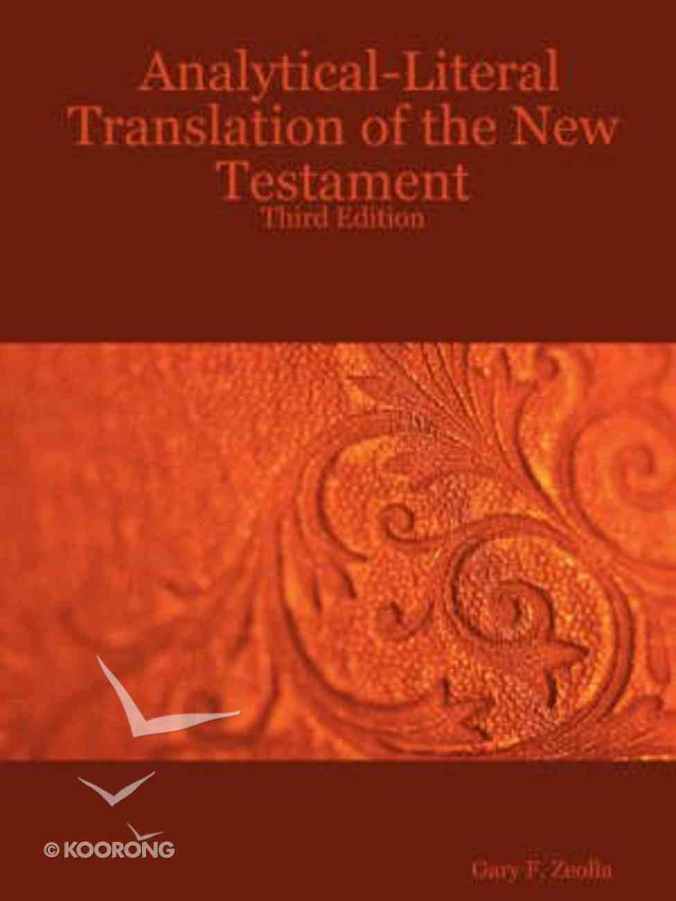 Analytical-Literal Translation of the New Testament (Third Edition) Paperback