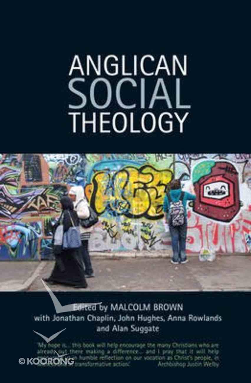 Anglican Social Theology Paperback