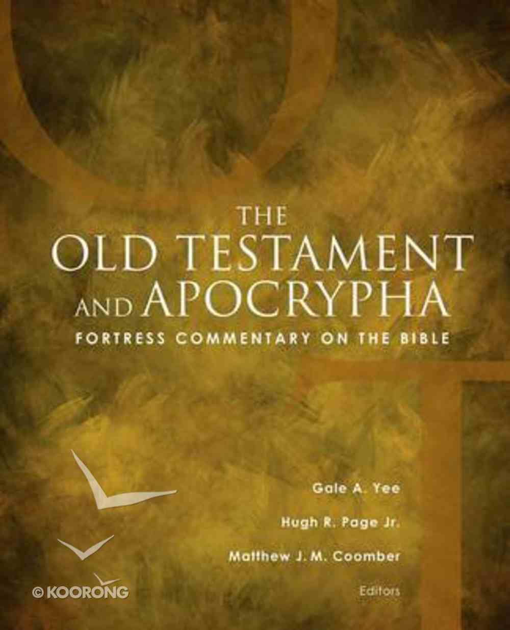 Old Testament and Apocrypha (Fortress Commentary On The Bible Series) Hardback
