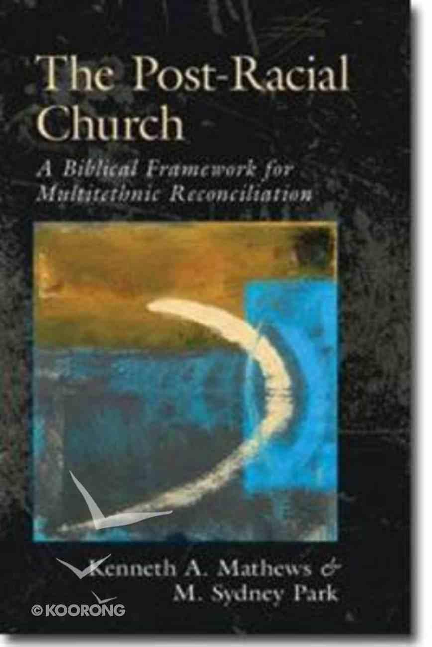 The Post-Racial Church Paperback