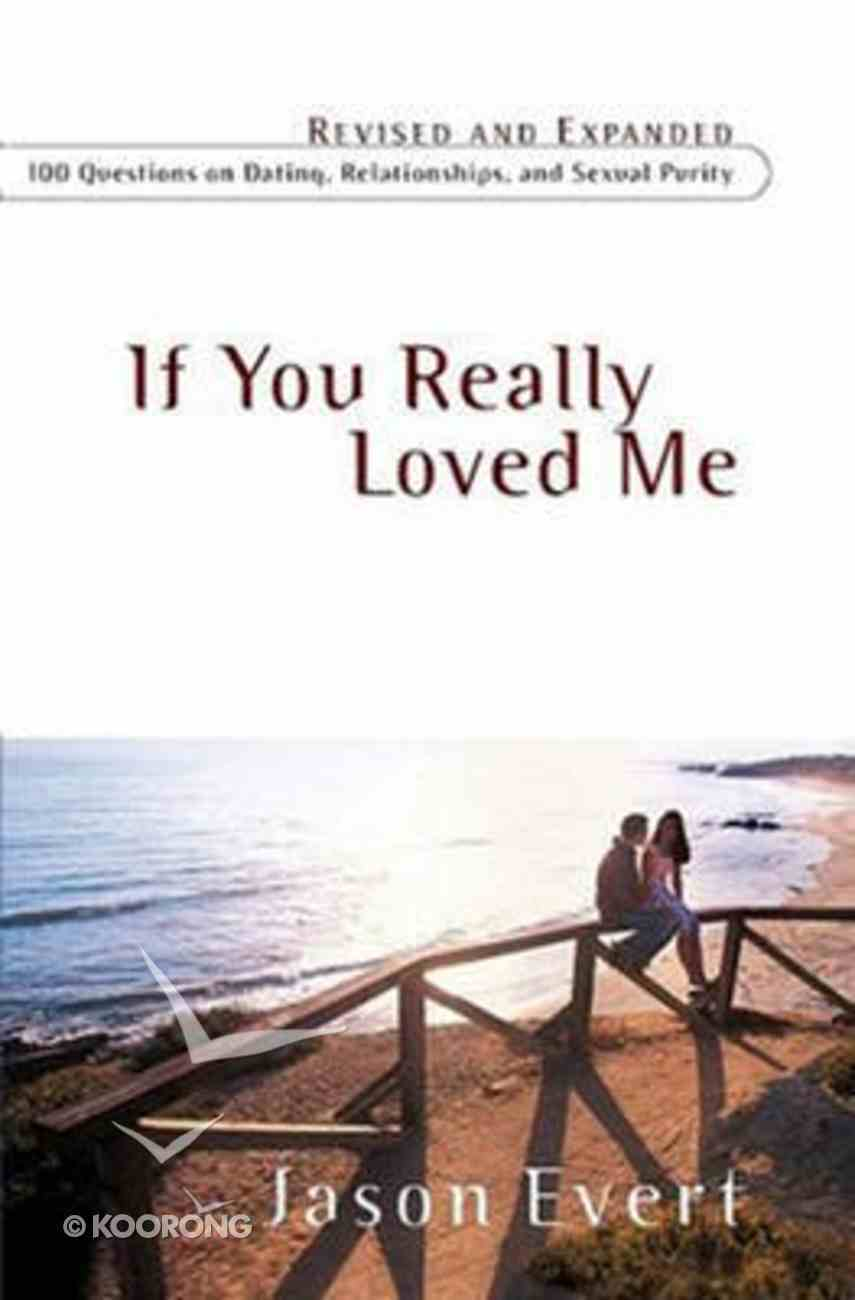 If You Really Loved Me Paperback