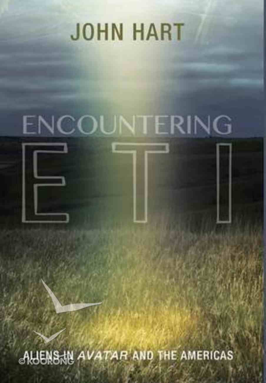 Encountering Eti: Aliens in Avatar and the Americans Hardback