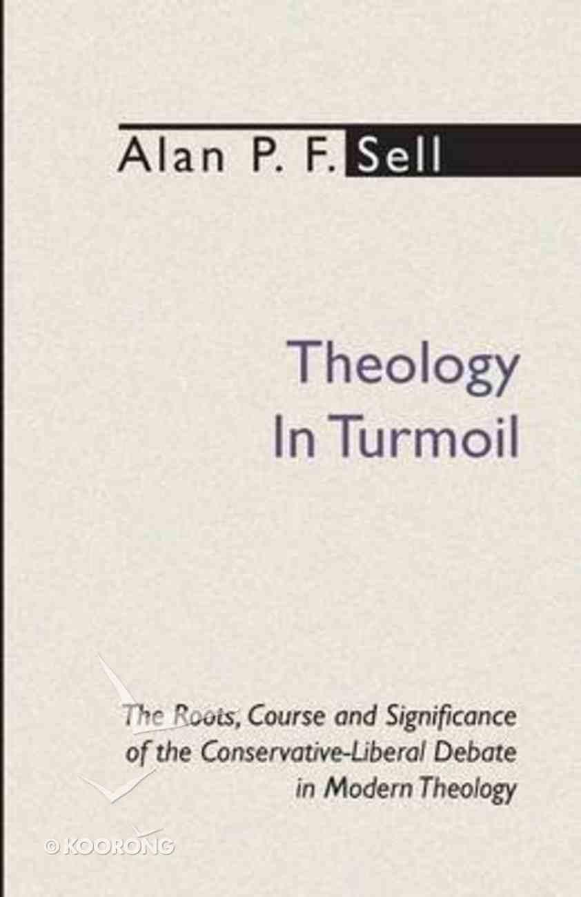 Theology in Turmoil Paperback