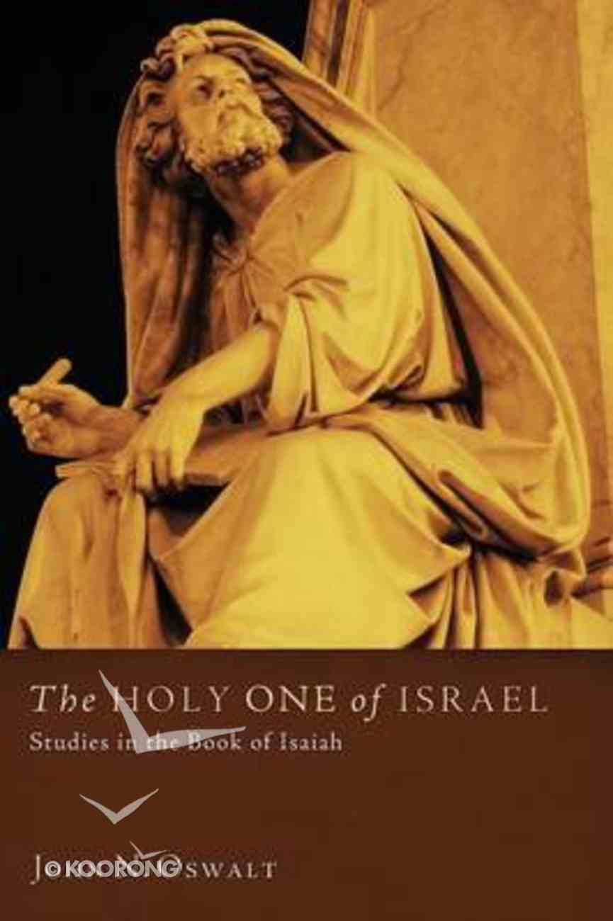 The Holy One of Israel: Studies in the Book of Isaiah Paperback